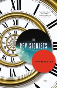 The Revisionists by Thomas Mullen
