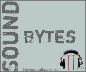 Sound Bytes @ Devourer of Books