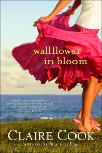 Cover: Wallflower in Bloom by Claire Cook
